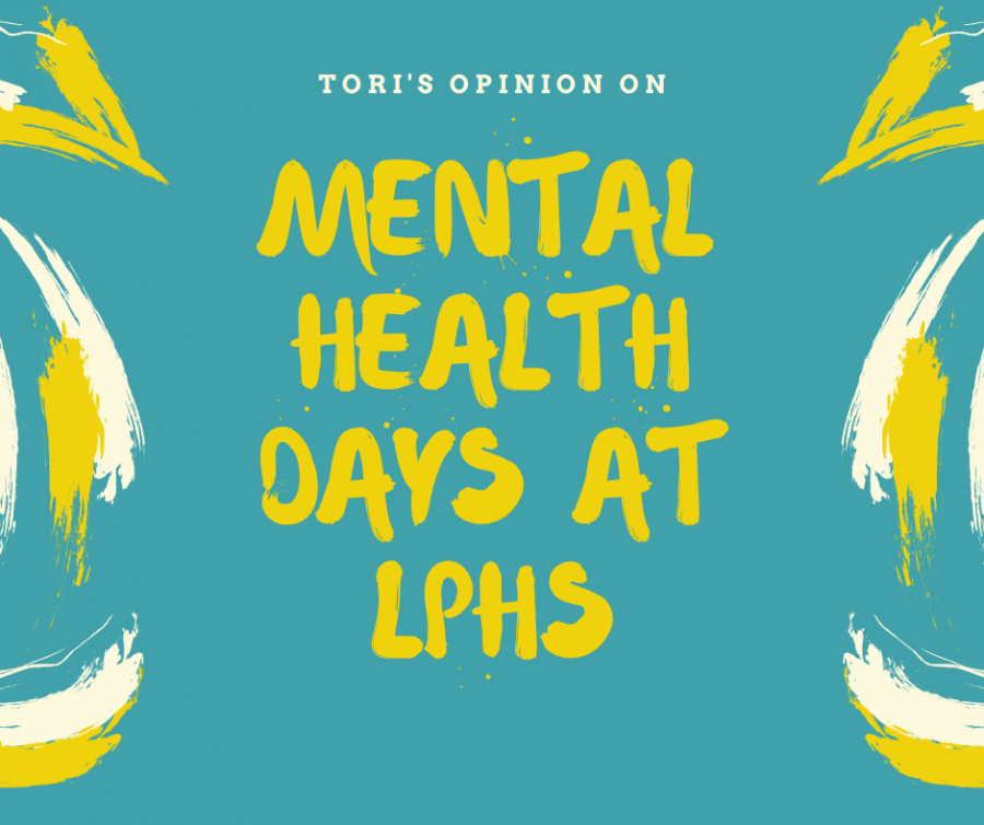 LPHS should offer mental health days