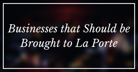 Businesses that should be brought to La Porte